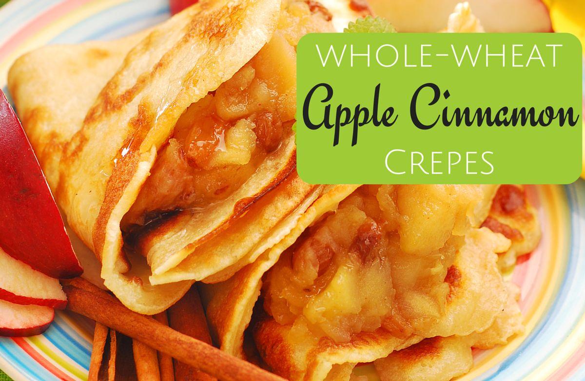 Whole Wheat Apple Cinnamon Crepe
