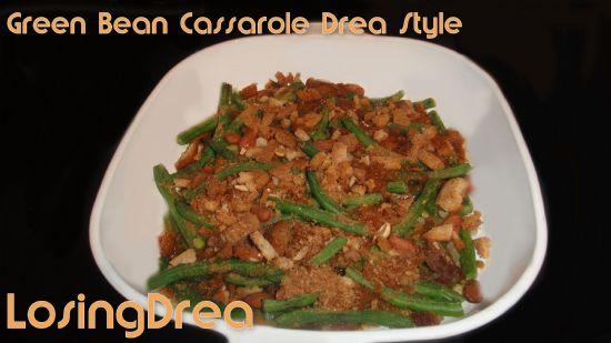Green Bean Cassarole Drea Style