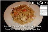 Seafood Combo With Mushrooms Sauteed over Whole Grain Pasta