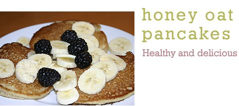 Sunday~ Honey Oat Pancakes~yummy