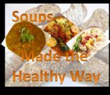 Soups Made the Healthy Way