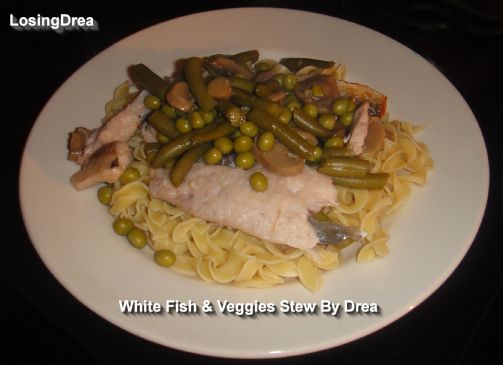 White Fish & Veggies Stew By Drea
