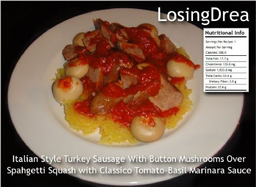 Lean Turkey Sausage With Button Mushrooms, Classico Tomato Basil Marinara over Spaghetti Squash